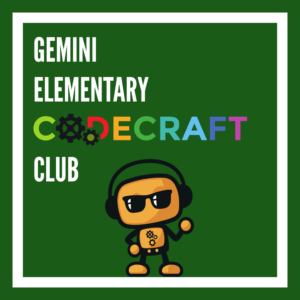 Gemini Elementary Codecraft Club