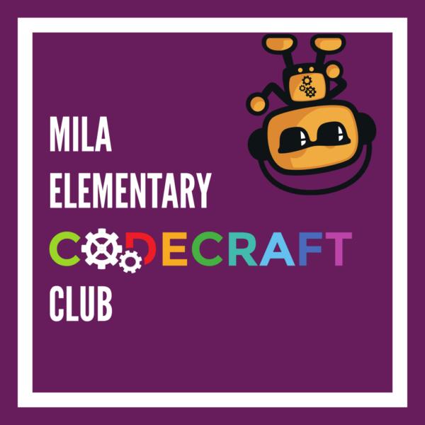 MILA Elementary Codecraft Club
