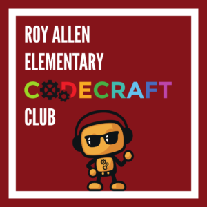 Roy Allen Elementary Codecraft Club